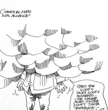 CUANDO EL HUMO NOS ALCANCE...